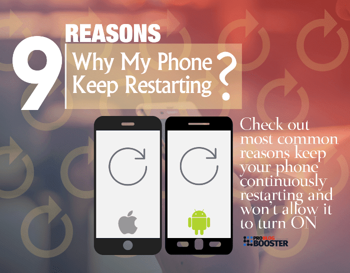 9 Reasons Why Does My Phone Keep Restarting And Wont Turn On Phone Android Ios Phone