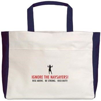 Ignore The Naysayers Beach Tote