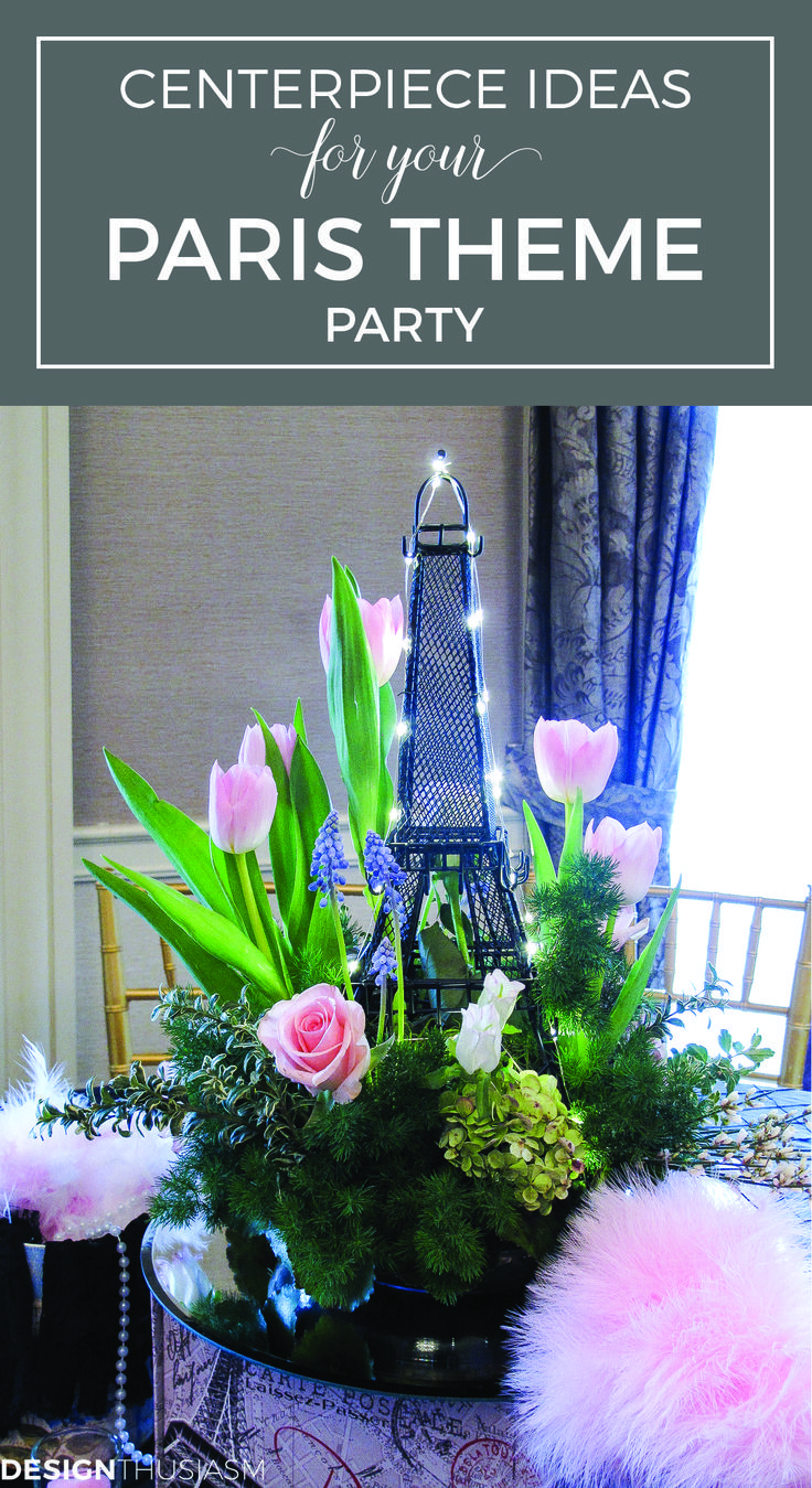 Attraktiv Spring Centerpieces For A Paris Themed Party | DIY April In Paris  Centerpieces | French Style