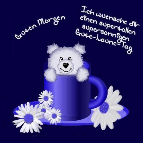 Guten Morgen | Guten morgen lustig, Guten morgen gruss ...