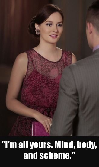 Gossip Girl Quotes Season 6 Episode 3 Dirty Rotten Scandals | Gossip Girl