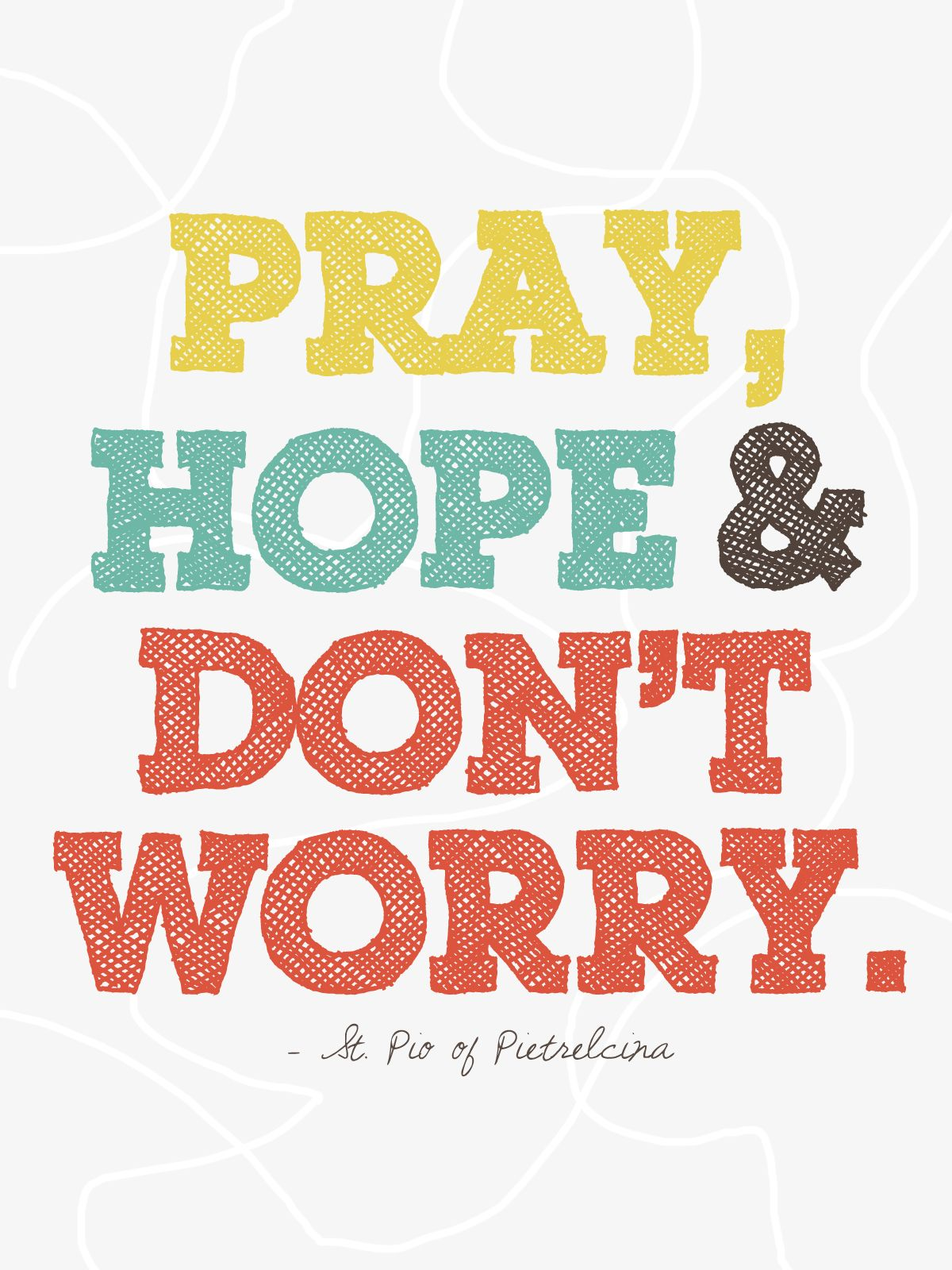 Image result for pray hope and don't worry