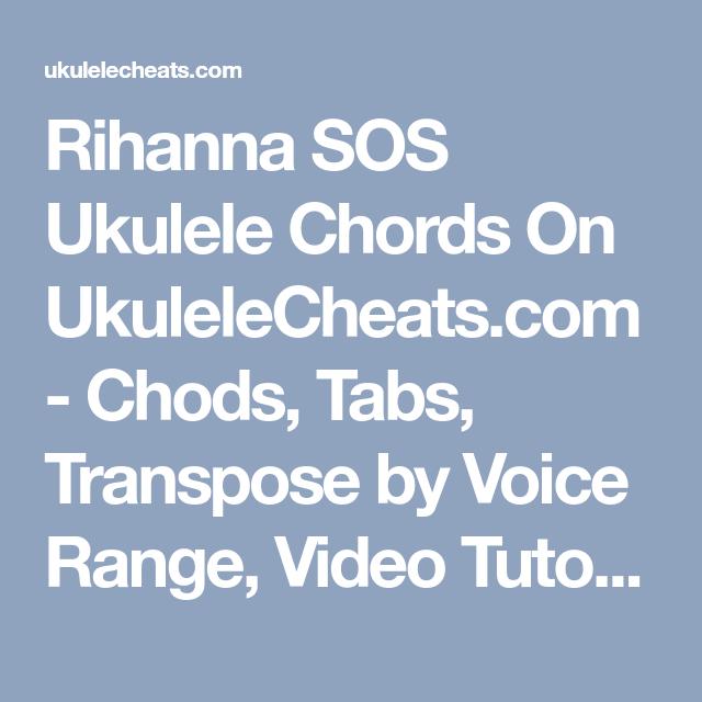 Rihanna Sos Ukulele Chords On Ukulelecheats Chods Tabs