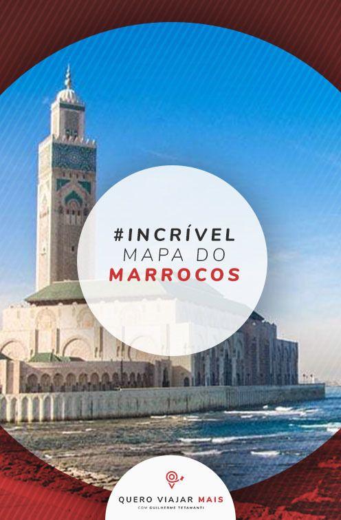 Mapa Do Marrocos 7 Regioes Turisticas Do Pais Quero Viajar Mais Em 2020 O Turista Marrocos Roteiros De Viagem