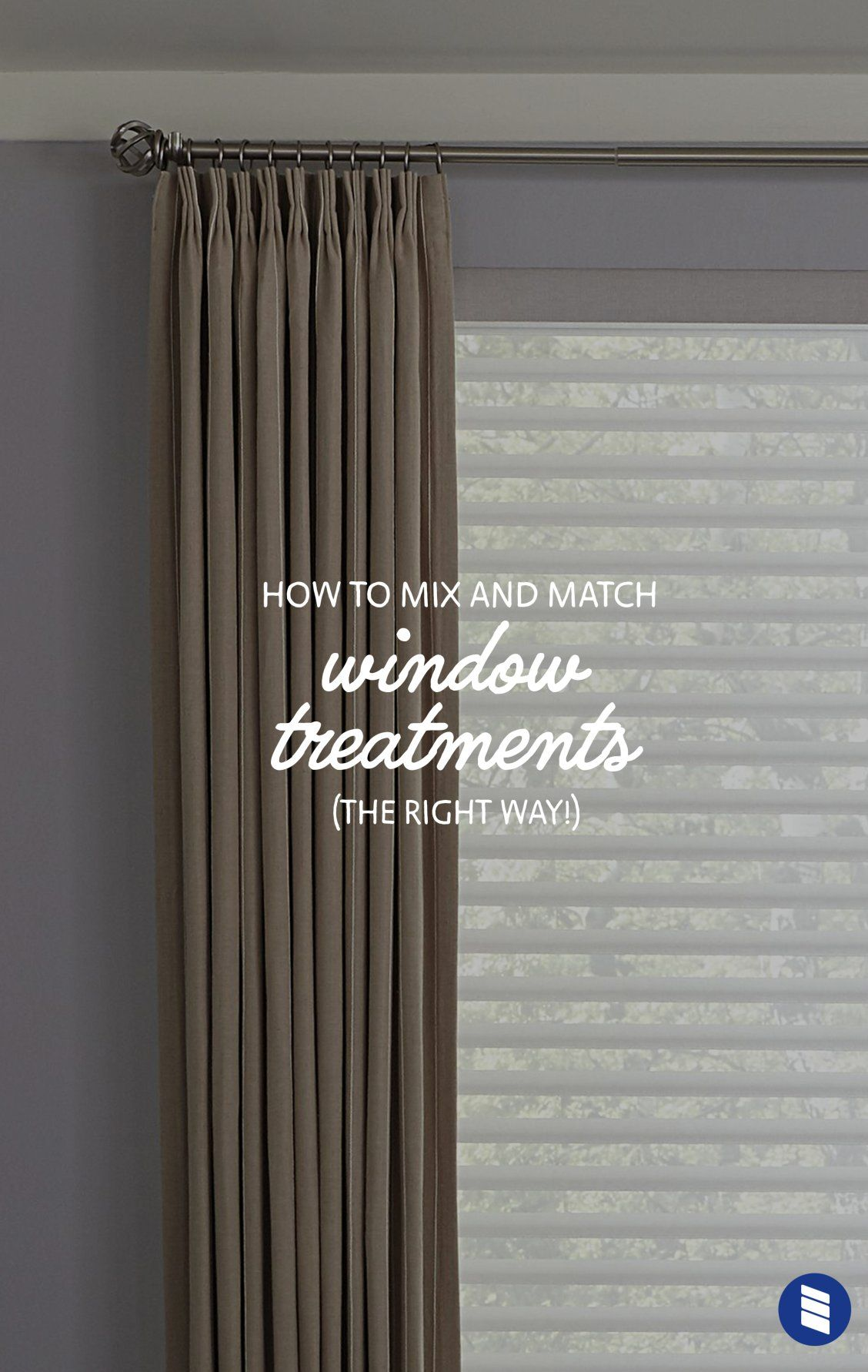 How To Layer Window Treatments Blinds Com Drapes Curtains Curtains Over Blinds Wood Blinds Curtains