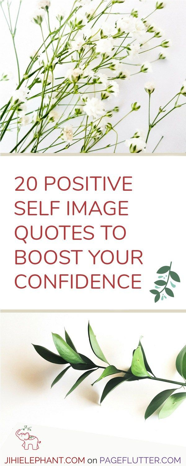 20+ Positive Self Image Quotes to Boost Anyone's