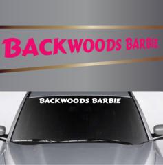 Backwoods Barbie Country Girl Custom Windshield Banner Custom Car - Country girl custom vinyl decals for trucks
