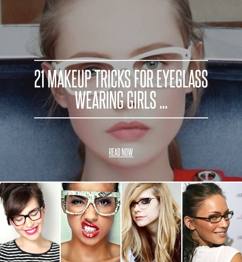 Believe Beauty Lounge Hair Tips To Make You Look Thinner: 21 Makeup Tricks For Eyeglass Wearing Girls ...