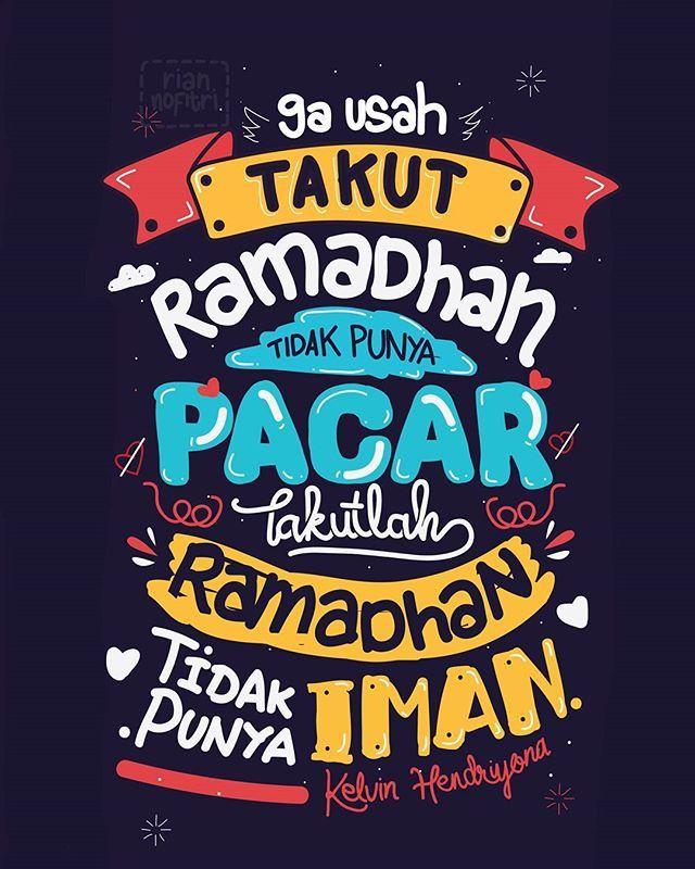 Dibulan Ramadhan Bukan Takut Tidak Punya Pacar Tapi Takutlah Jika