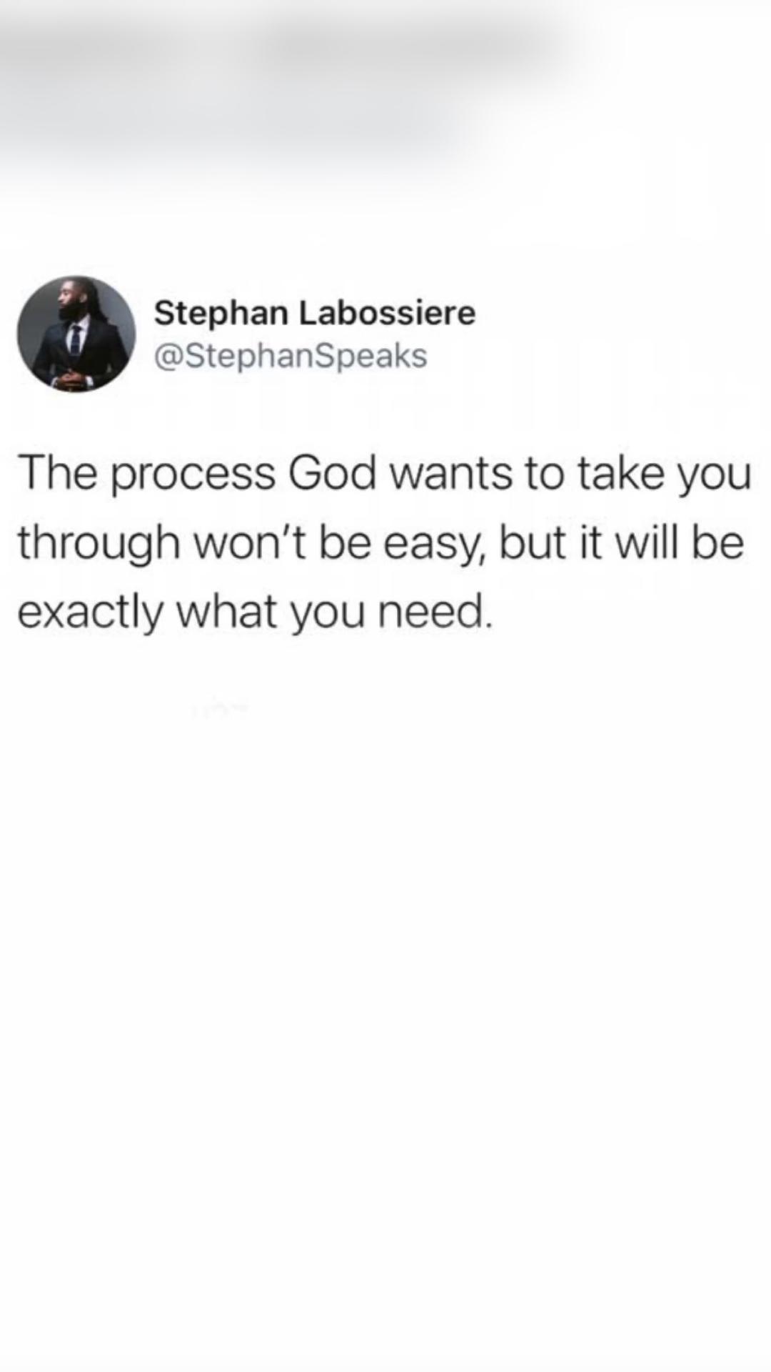 Trust God. Trust the process.