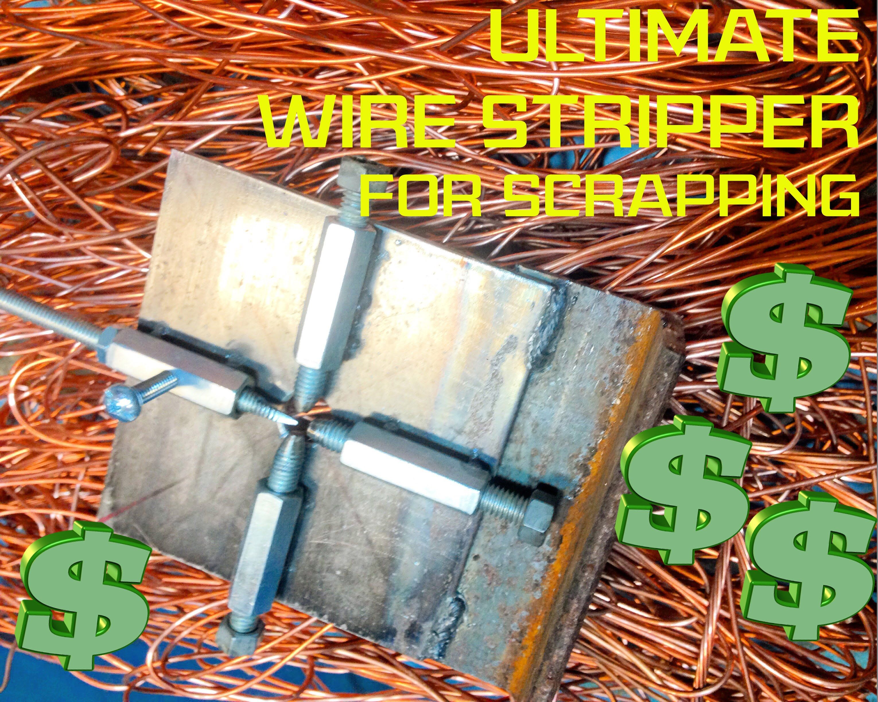 Do It Yourself Home Design: Ultimate Scrap Wire Stripper: Home Made And Free