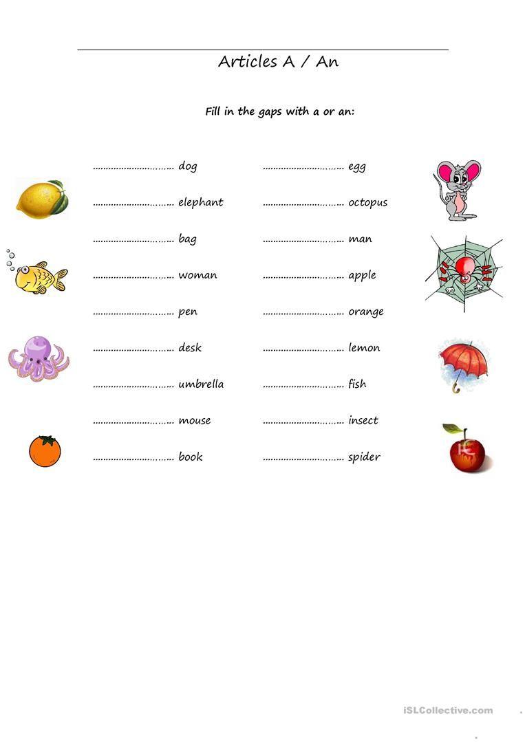 Articles A An Worksheet Free Esl Printable Worksheets Made By Teachers English Grammar For Kids Teaching English Grammar English Worksheets For Kindergarten