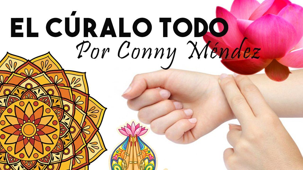 EL CÚRALO TODO por CONNY MÉNDEZ