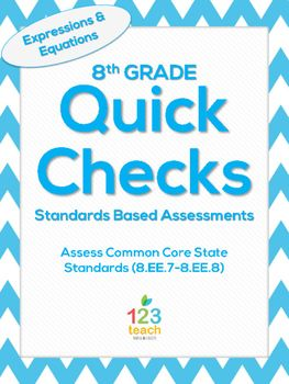 8.EE.7-8.EE.8 Expressions and Equations Common Core Quick Check Assessments
