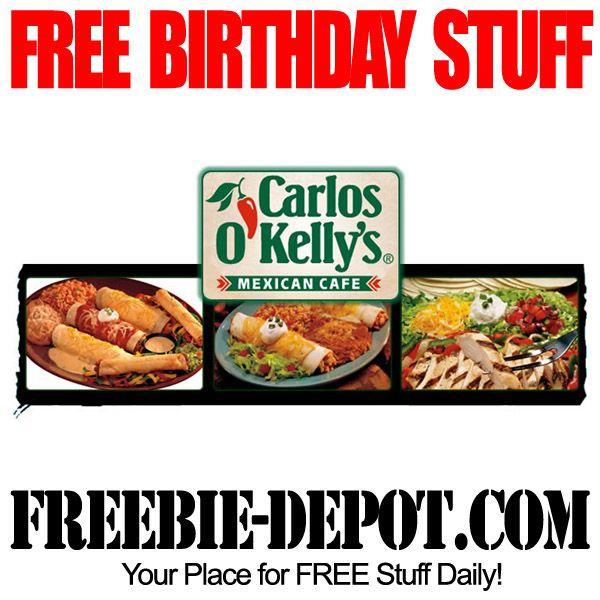 Birthday Freebie Carlos O Kelly S Mexican Cafe Birthday Freebies Free Birthday Food Free Birthday Stuff