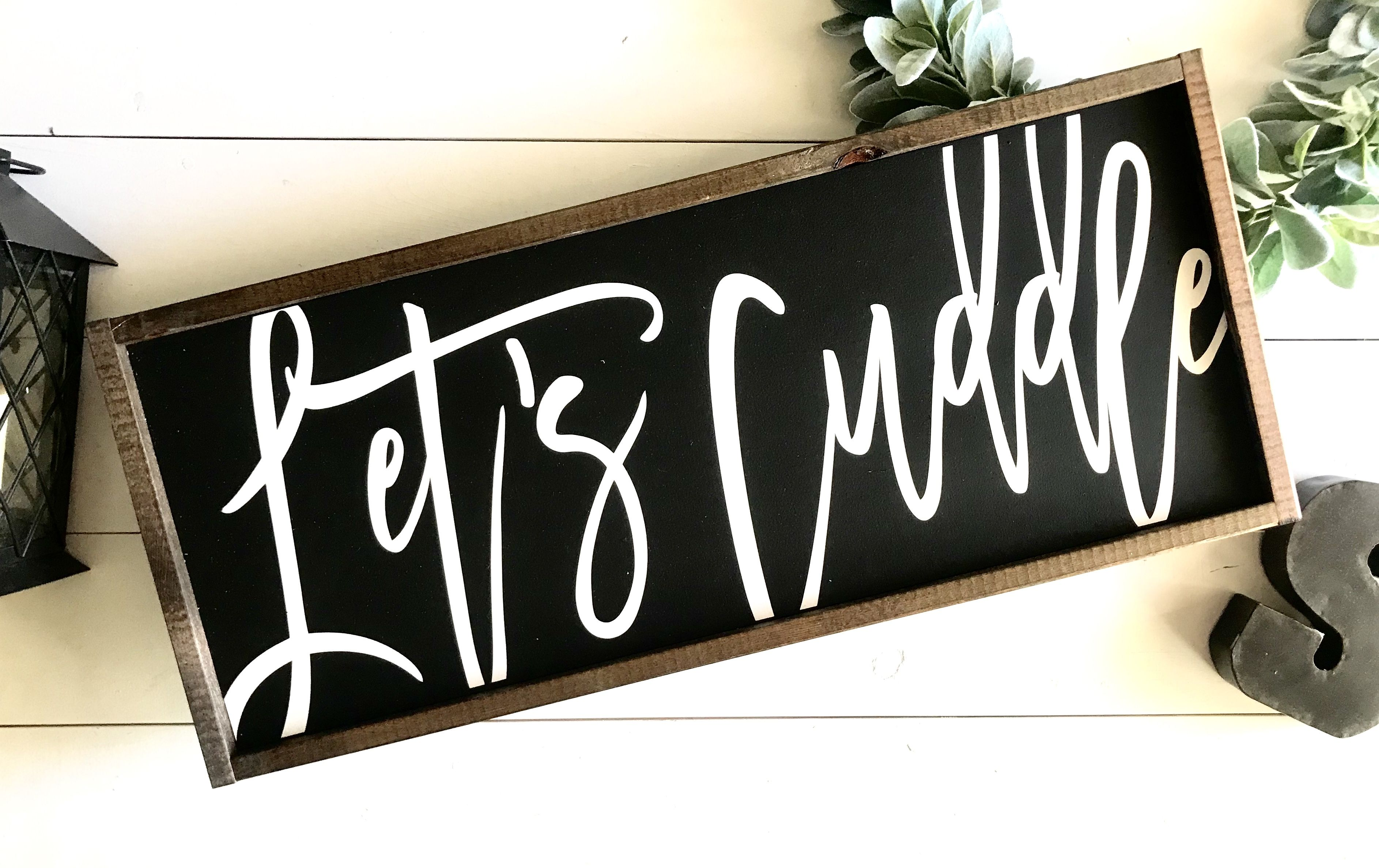 Farmhouse Sign Let's Cuddle Master Bedroom Sign