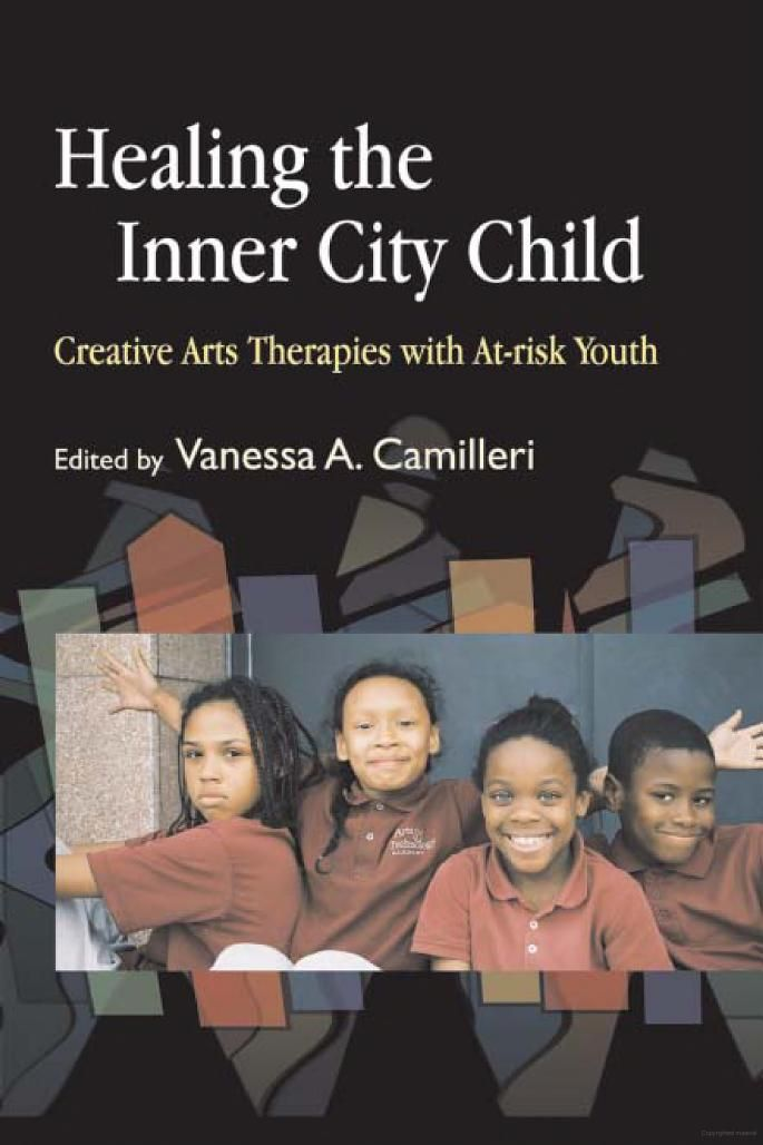 Healing the Inner City Child: Creative Arts Therapies with At-risk Youth - Google Books