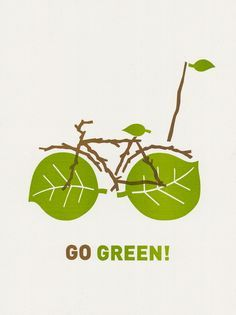 go green bike print recycling quotes