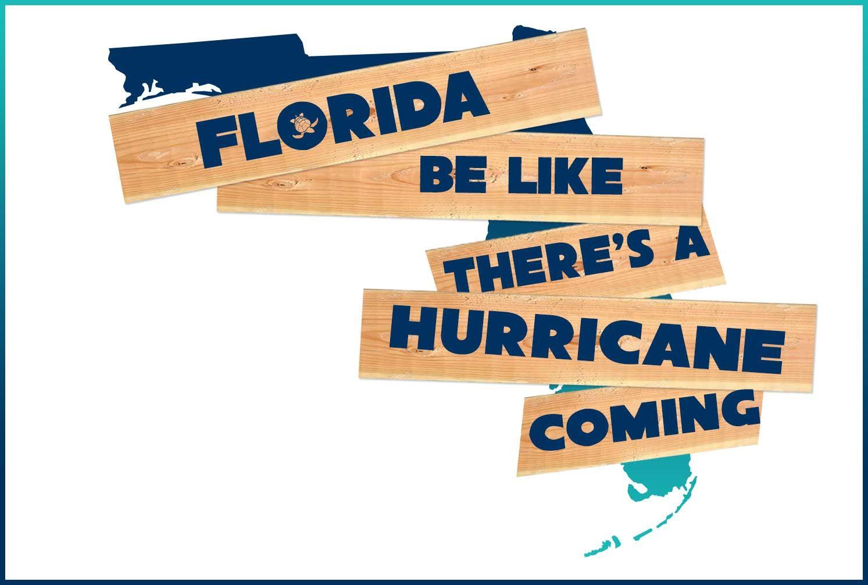 Hurricane's a coming Florida hurricane, Hurricane memes