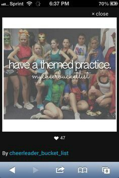 Have a themed practice. .....