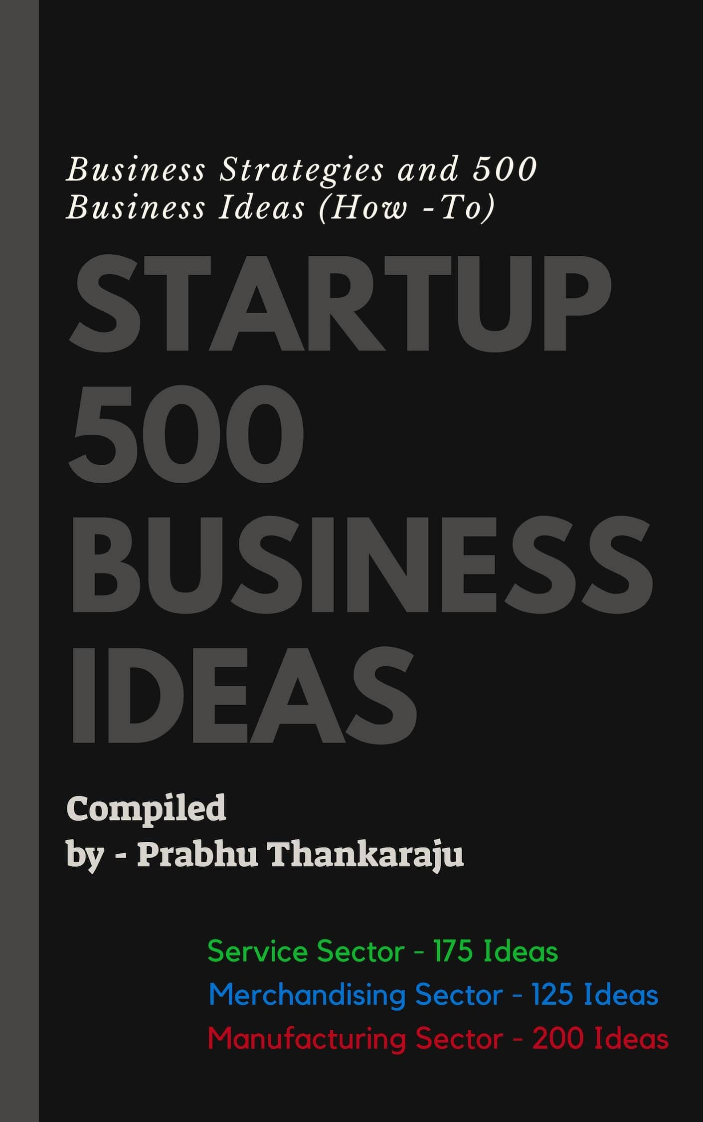 500 Business How To Start Start Business Startups Business Books Start Up