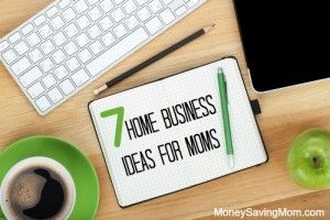 home business ideas for stay-at-home moms - http
