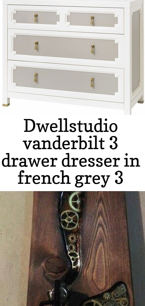Dwellstudio vanderbilt 3 drawer dresser in french grey 3 #steinebemalenanleitung