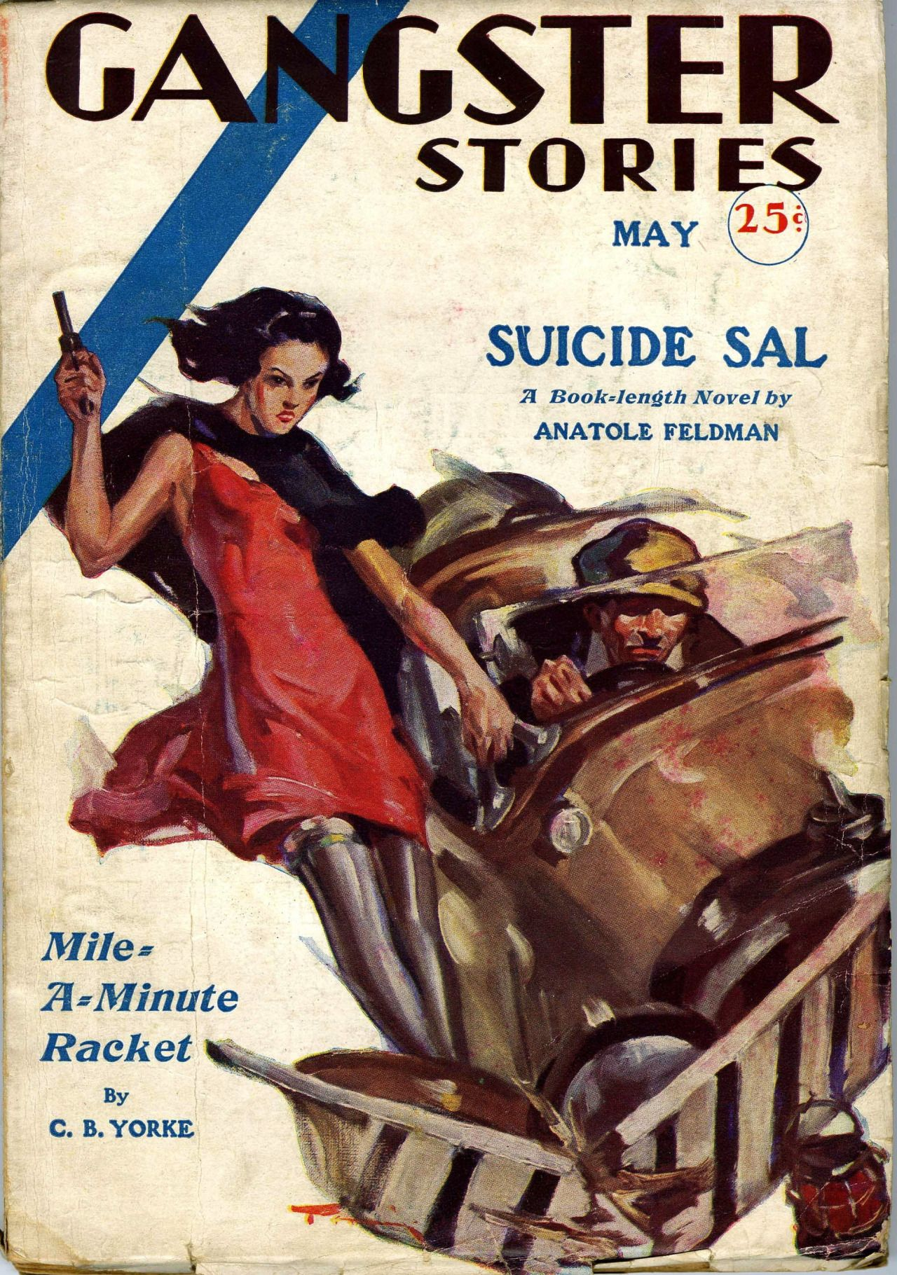 """May, 1932 issue of GANGSTER STORIES magazine. The story, """"Suicide Sal"""""""