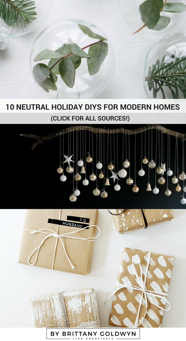 10 neutral holiday DIYs for modern homes // click through for all sources!