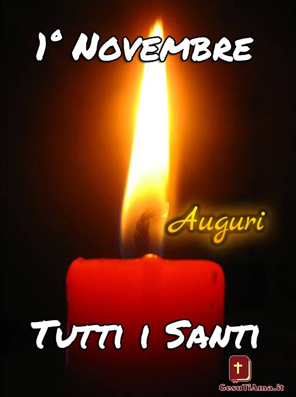 1 Novembre Tutti I Santi Auguri Allowwen Novembre
