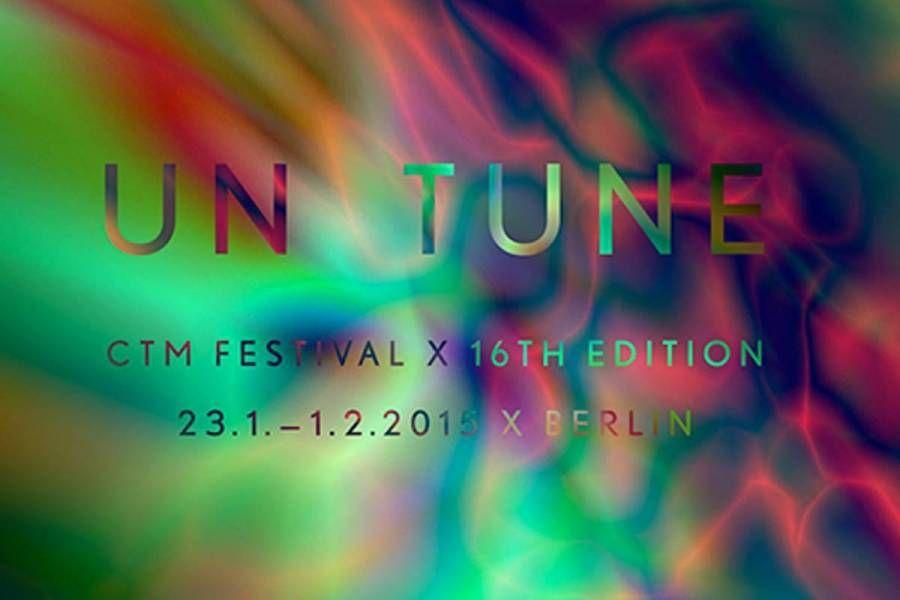 CTM 2015 – Un Tune in Berlin (22 - 31 Jan, 2016):  http://blangua.com/p/de/berlin/live/ctm-2015-un-tune