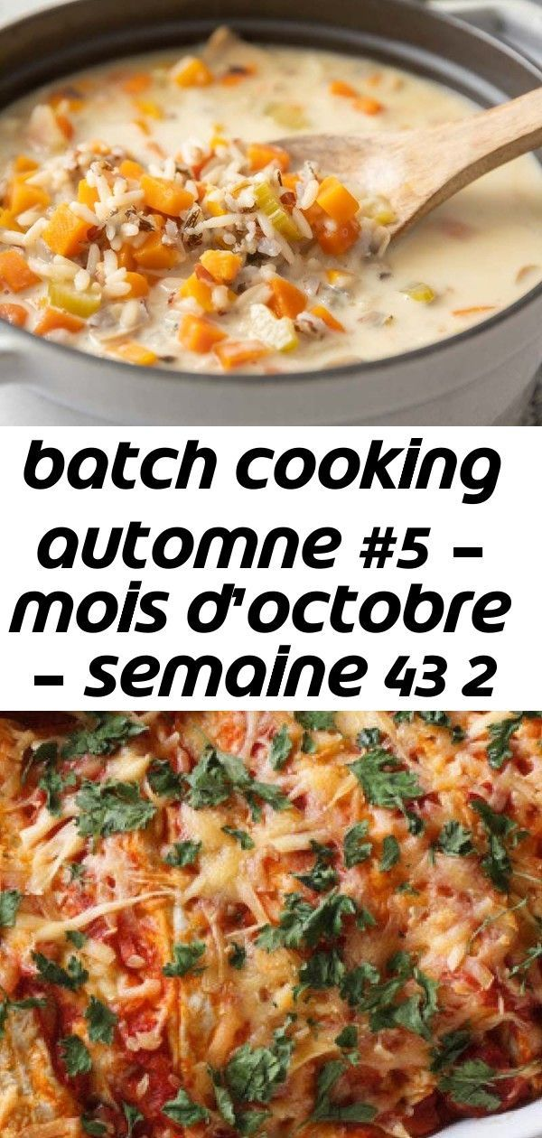 Batch cooking automne #5 – mois d'octobre – semaine 43 2 #octobreautomne Batch cooking Automne #5 – Mois d'Octobre – Semaine 43 - Cuisine Addict Watery Diet Food For School #weightlossnourney #DietPills 40 Mediterranean Diet Dinners You Can Make in 30 Minutes or Less #purewow #dinner #healthy #health #recipe #mediterranean #diet #salad #wellness #food Weight Watcher's Turkey, Corn and Black Bean Chili - Recipe 10 net carbs/1 cup #octobreautomne