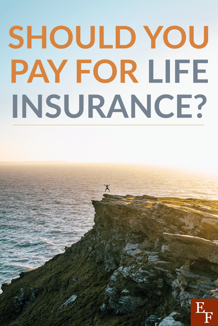 Should You Pay For Life Insurance? Personal finance