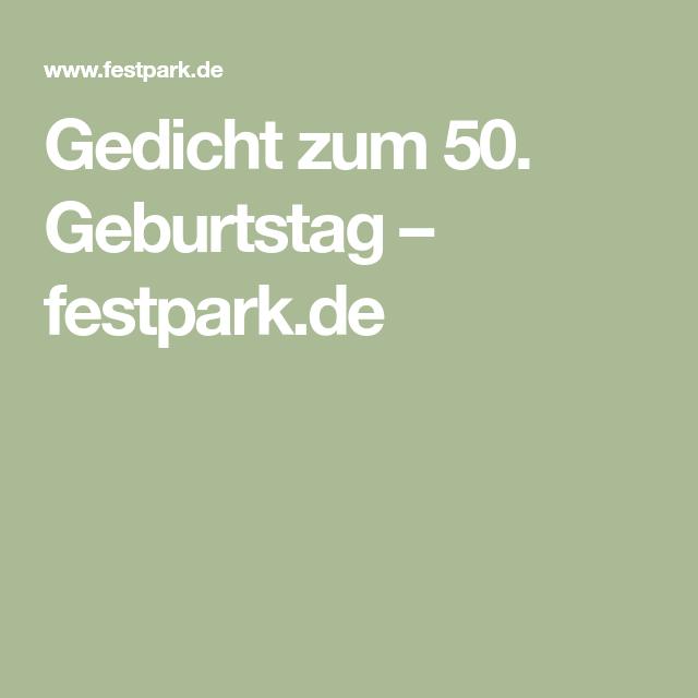 Gedicht Zum 50 Geburtstag Festpark De Geburtstag Gedicht Gedichte Zum 50 Geburtstag Geburt