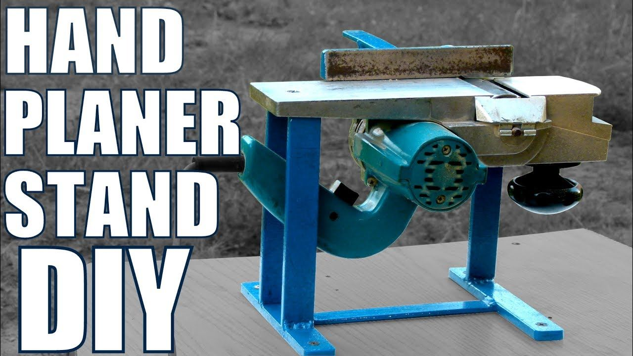 Hand Planer Stand Diy Youtube Cepillo Electrico Bricolaje Y