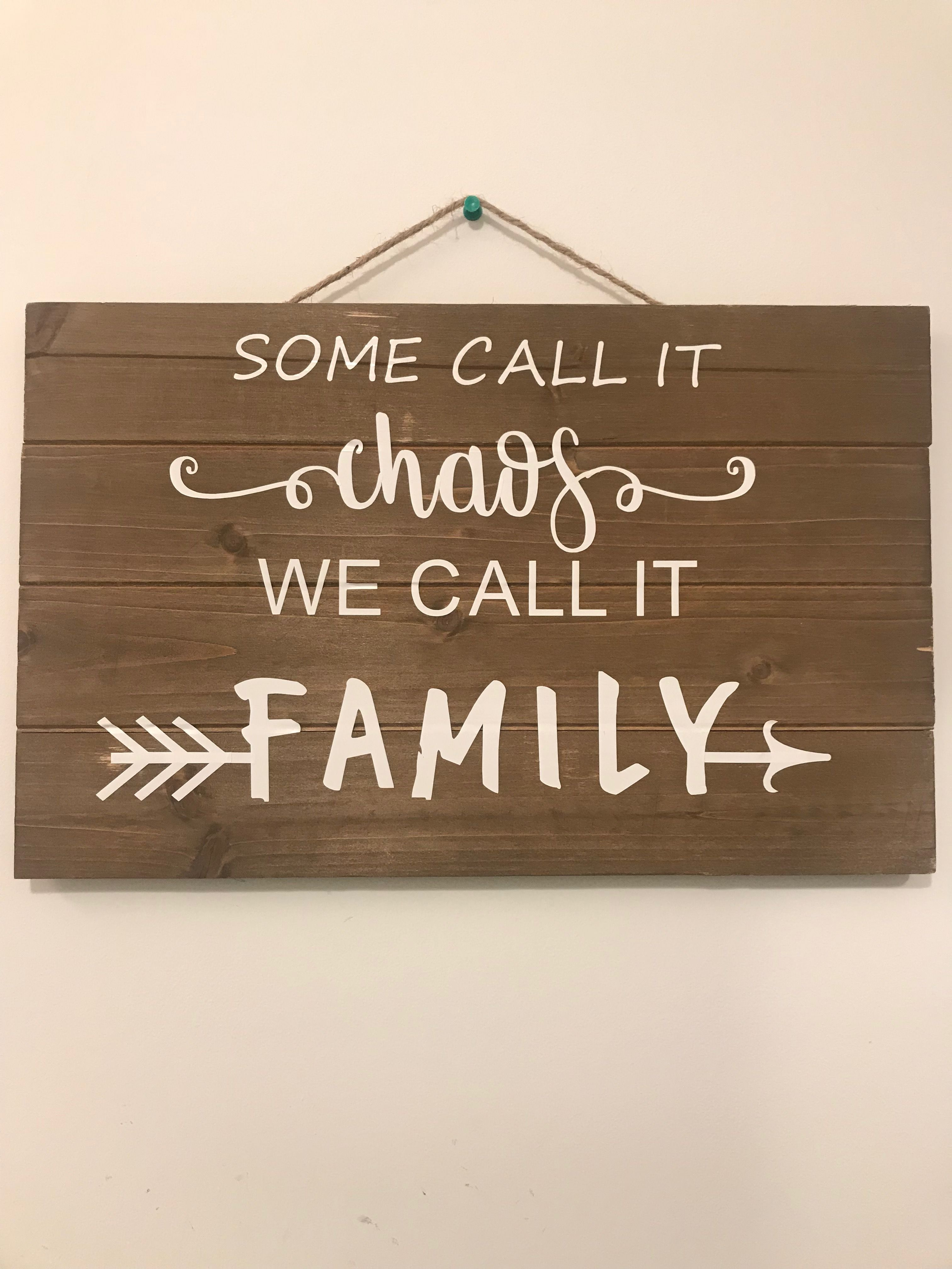 Some Call It Chaos We Familywood Signwall Decor