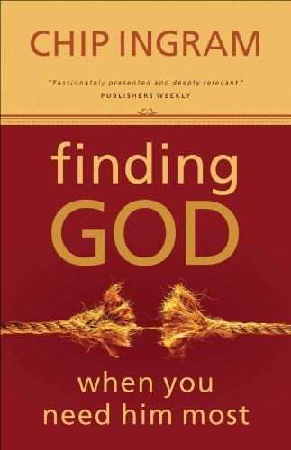 Right now finding god when you need him most by chip ingram is 099 finding god when you need him most ebook by chip ingram author synopsisin this encouraging book chip ingram reveals h fandeluxe Gallery