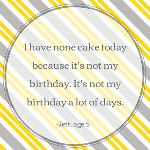 27 Silly, Sweet And Strange Quotes From Kids