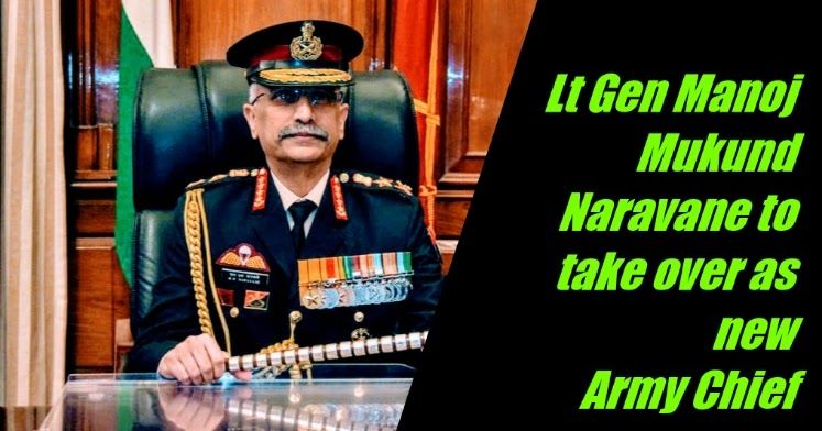 Lt Gen Manoj Mukund Naravane To Take Over As 28th Chief Of Indian Army Staff In 2020 Indian Army Lieutenant General Army