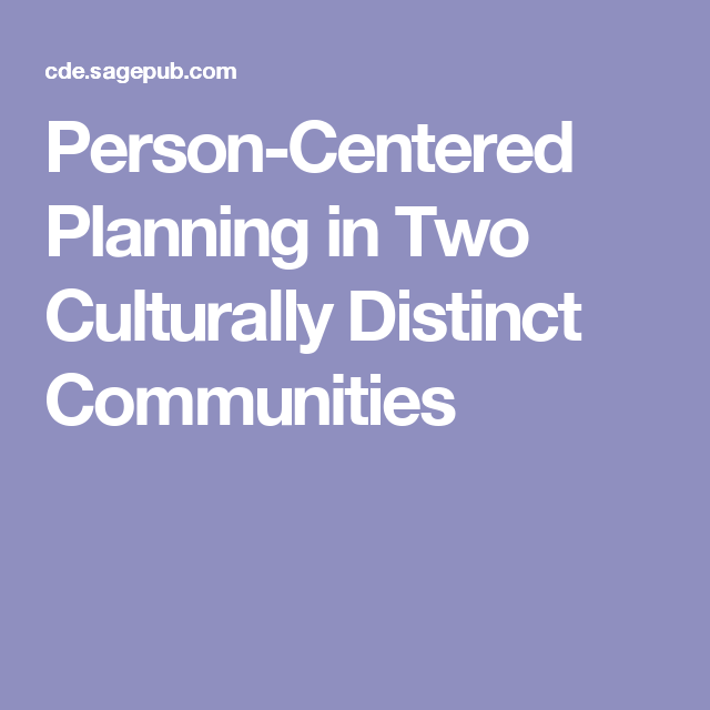 Person-Centered Planning in Two Culturally Distinct Communities