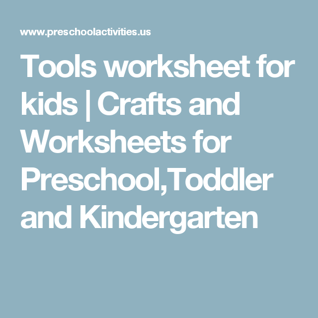 Tools worksheet for kids | Crafts and Worksheets for Preschool ...