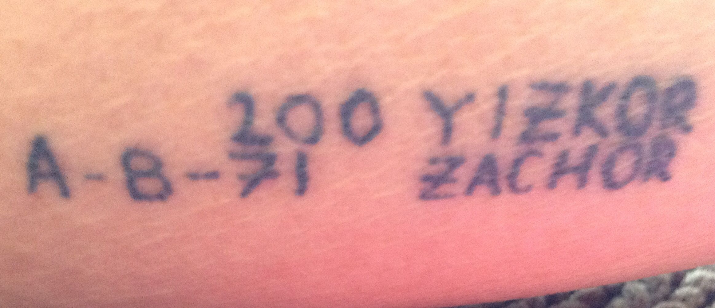 The Auschwitz numbers of my friend Anna Brunn Ornstein, in Auschwitz when she was 16. They are tattooed on my inner left forearm, with her permission & blessing, along with the Hebrew YIZKOR (Remember) & ZACHOR (Remind) because we must never allow the world to forget what the Nazis did to the European Jews, my family members among them.