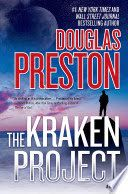 The Kraken Project - Douglas Preston -- New Book Guide February 2015 -- For more information click here: http://gilfind.ega.edu/vufind/Record/100029
