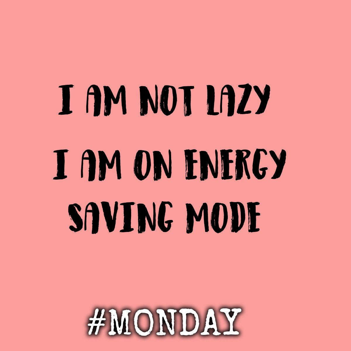 Can anyone else relate to this? I know I can. Mondays are exhausting!   #EnergySaving #Monday #MondayVibes