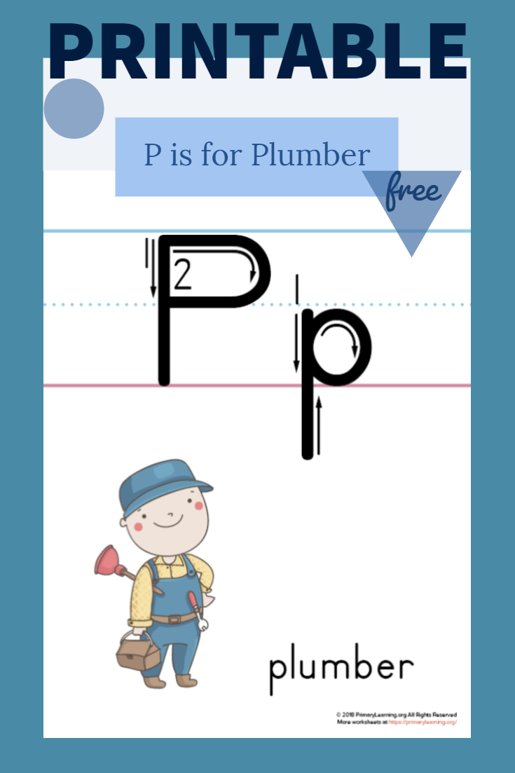 Printable Letter P Poster Plumber Primarylearning Org Preschool Letters Printable Letters Teaching Homeschool [ 1103 x 735 Pixel ]