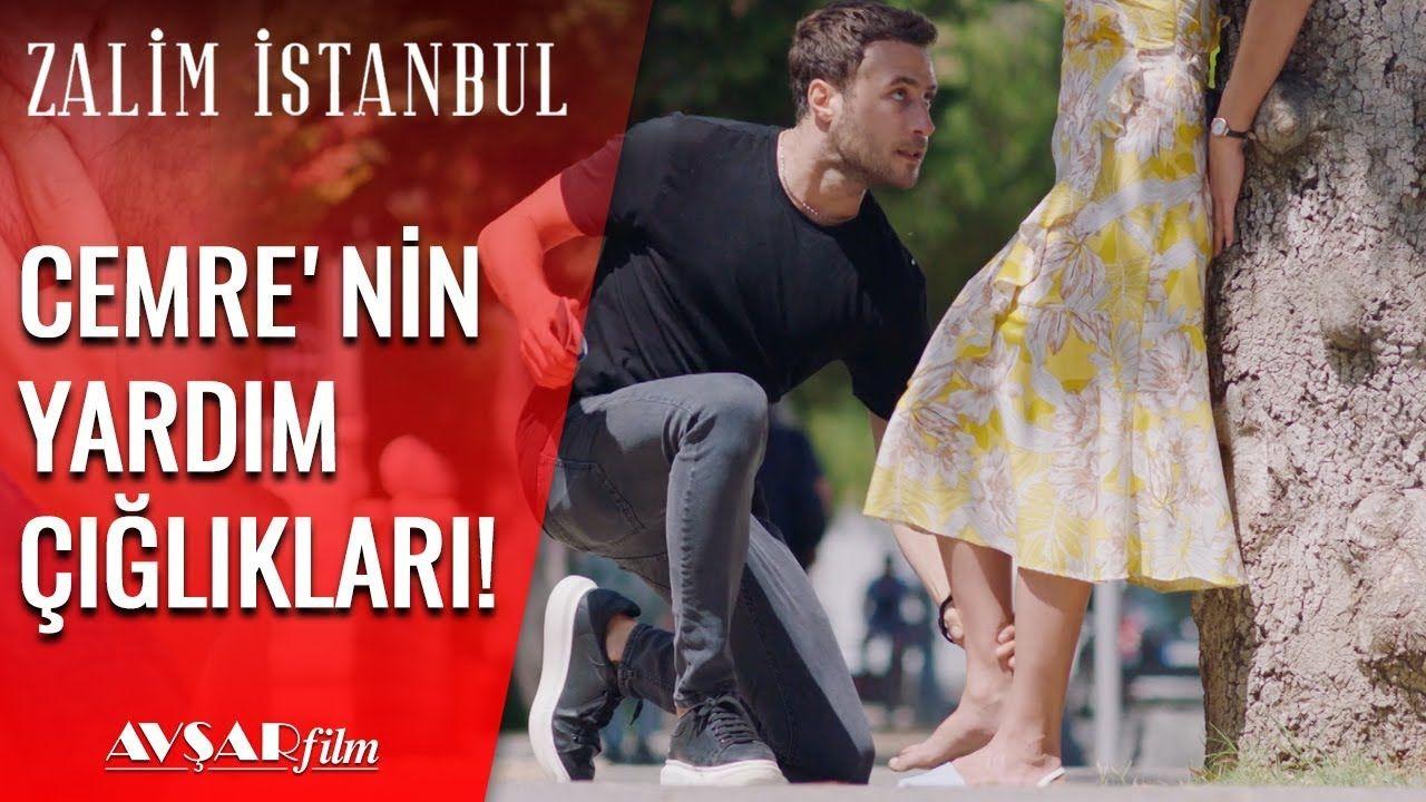 Cenk Cemre Yi Sikistiriyor Yardim Edin Zalim Istanbul 11 Bolum Istanbul Entertainment Youtube