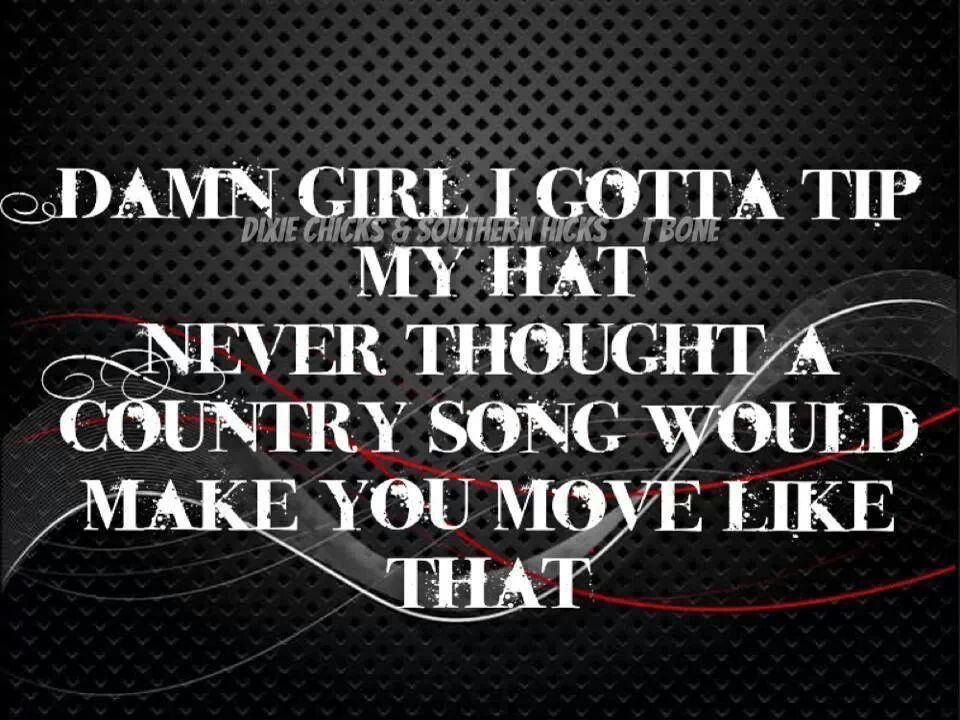 Brantley Gilbert Bottoms Up Country Music Lyrics Quotes