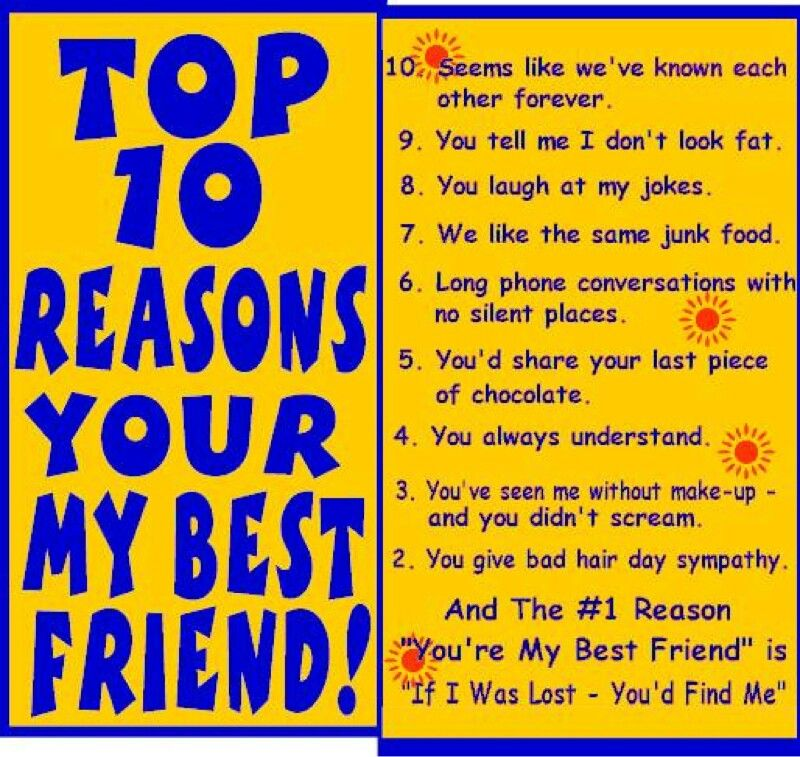 Top 10 Reasons Youre My Best Friend