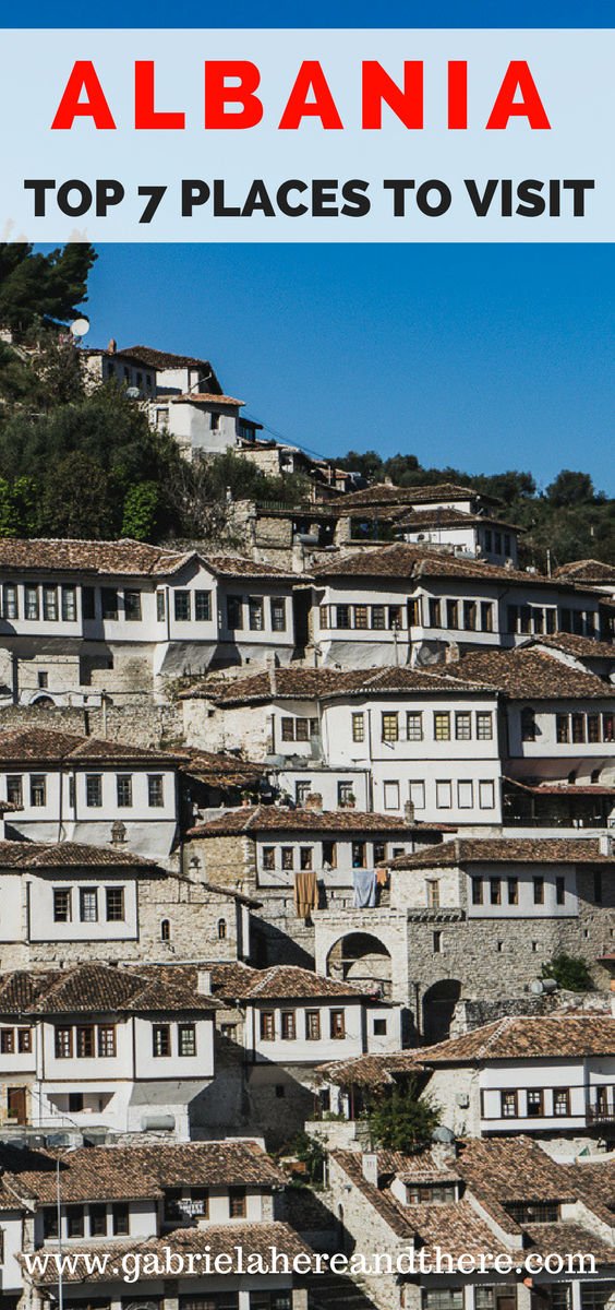 Top 7 Places to Visit in Albania.