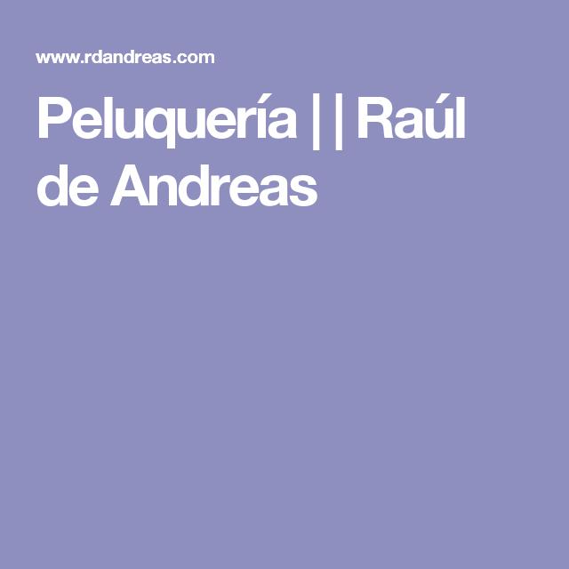 Peluquería | | Raúl de Andreas